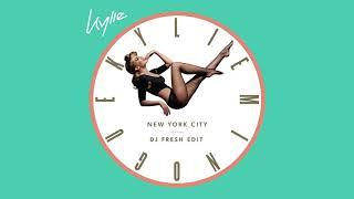 Kylie Minogue - New York City (DJ Fresh Edit) (Official Audio)