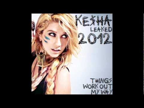 Kesha - Things Work Out My Way lyrics