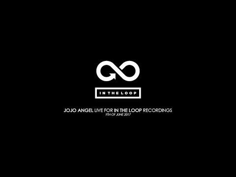 Jojo Angel - In The Loop Live