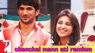 Chanchal Mann Ati Random - Song