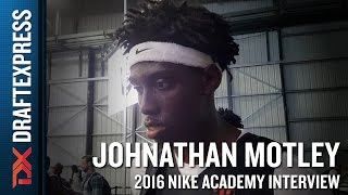 Johnathan Motley Interview from 2016 Nike Academy