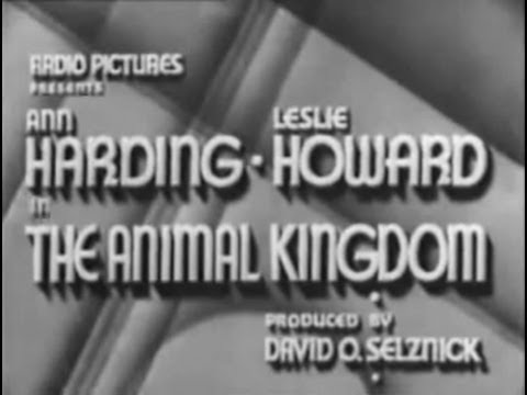 The Animal Kingdom (1932) [Drama] [Comedy]