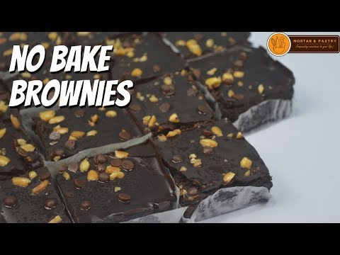 NO BAKE BROWNIES | Eggless No Oven Brownies Recipe | Ep. 91 | Mortar and Pastry
