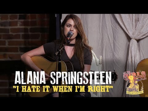 "Alana Springsteen - ""I Hate It When I'm Right"""