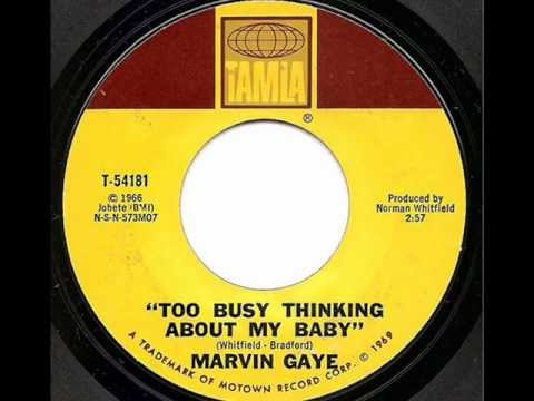 Marvin Gaye - Too Busy Thinking About My Baby lyrics