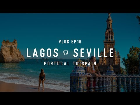 Ep 16 | TRAVELING FROM LAGOS to SEVILLE via BUS// PORTUGAL + SPAIN