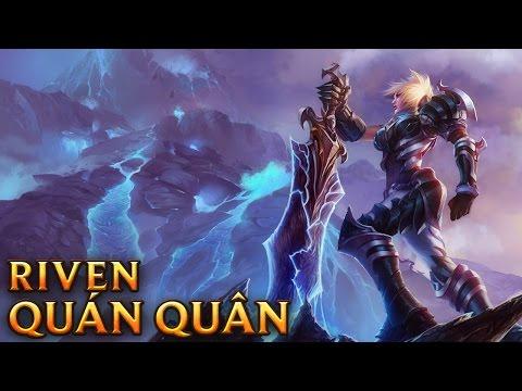 Riven Quán Quân