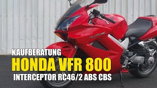 5. Honda VFR 800 RC46/2 ABS CBS Interceptor Kaufberatung Test Used Bike Review