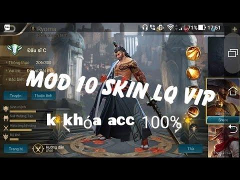 Mod 10 skin VIP ko khóa acc 100% - Thời lượng: 9 phút, 52 giây.