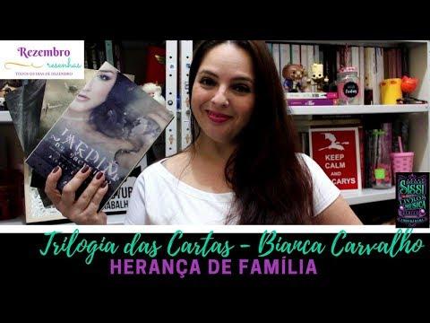 Rezembro #12 - Trilogia das Cartas - Bianca Carvalho  - Dicas da Sissi