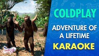 Coldplay - Adventure Of A Lifetime CON LETRA | CantoYo Karaoke Video