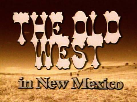 COLORES | The Old West In New Mexico | New Mexico PBS