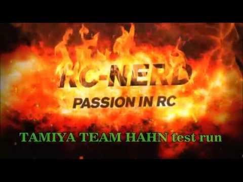 Tamiya Team HAHN test run