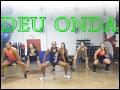 Deu Onda -MC G15 -  Coreografia Prof. Brunno Pereira