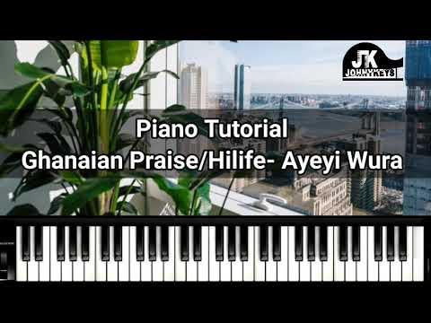 "How To Play ""Ayeyi Wura"" (Ghanaian Church Praise) On Piano"