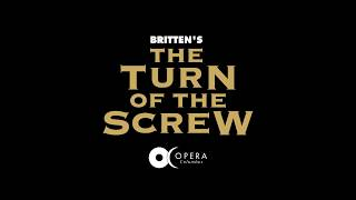 Opera Columbus - Benjamin Britten's The Turn of the Screw
