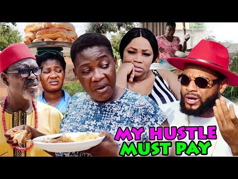 MY HUSTLE MUST PAY SEASON 1&2 'New Movie Alert' (MERCY JOHNSON) 2019 LATEST NIGERIAN NOLLYWOOD MOVIE