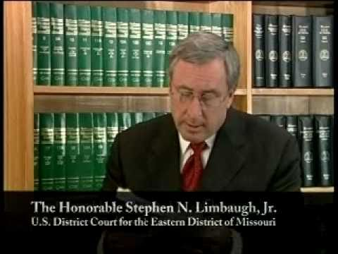 LSSM Testimonial - The Honorable Stephen N Limbaugh Jr - US District Court Eastern District Missouri