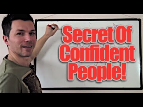 Confidence – The Trick To Build Self Confidence And Self Esteem