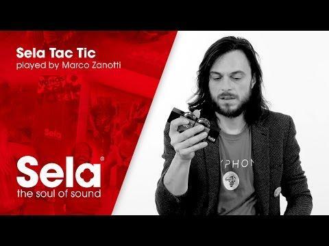 Sela Cajon and Sela Tac Tic played by Marco Zanotti