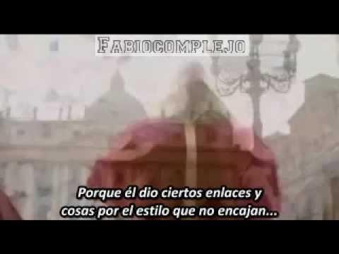 Petrus Romanus - El Último Papa Está Aquí (Renuncia de Ratzinger) Parte 1 (2/5) 2012