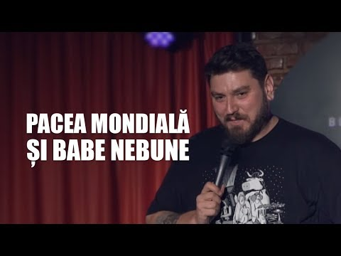 Pacea mondiala si babe nebune  Micutzu Stand-up Official