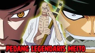 Pedang Legendaris Meito di One Piece yang sangat misterius