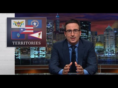 Last Week Tonight with John Oliver: U.S. Territories (HBO)