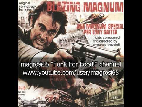Armando Trovaioli - Blazing Magnum - 1976 [OST]