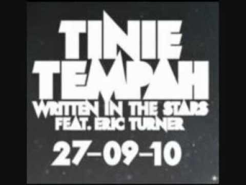 Tinie Tempah Ft Eric Turner - Written In The Stars (LYRICS)