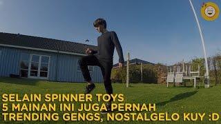 Video Selain Spinner Toy, 5 Mainan Ini Juga Pernah Jadi Trending Gengs!!! MP3, 3GP, MP4, WEBM, AVI, FLV Mei 2017