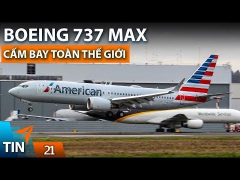 TIN MÁY BAY #21: Boeing 737 MAX bị cấm trên toàn thế giới | Yêu Máy Bay - Thời lượng: 5 phút, 52 giây.