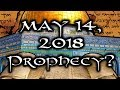 May 14, 2018 70 Weeks Prophecy of Daniel | Is something BIG about to happen?