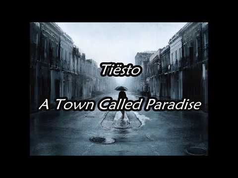 Tiesto - A Town Called Paradise (Lyric) Español/Ingles