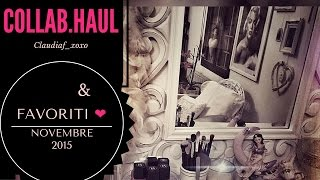 ❤Collabhaul + Fav. di Novembre|Claudiaf_xoxo |❤ - YouTube