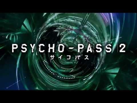 PSYCHO-PASS サイコパス 2 PV「新章、起動。」