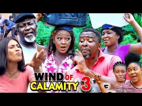 WIND OF CALAMITY SEASON 3 (New Hit Movie) - 2020 Latest Nigerian Nollywood Movie Full HD
