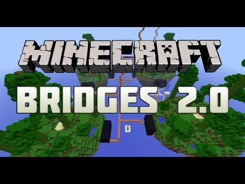 Minecraft: Bridges 2.0 - НА КРАЮ