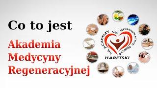 Co to jest- Akademia Medycyny Regeneracyjnej. Aliaksandra Haretskiego.