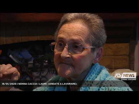 18/01/2020 | NONNA CACCIA I LADRI: «ANDATE A LAVORARE»