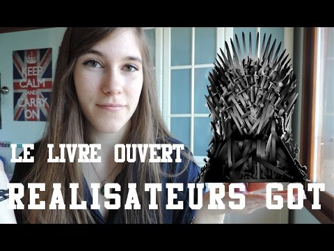 Les réalisateurs de Game Of Thrones | Le Livre Ouvert