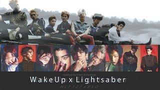Video NCT 127 x EXO - Wake Up/Lightsaber (MashUp) MP3, 3GP, MP4, WEBM, AVI, FLV Februari 2018