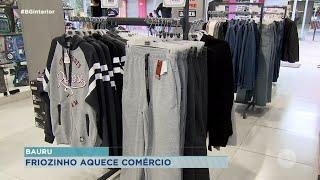 Clima frio aquece vendas no comércio de Bauru e anima comerciantes