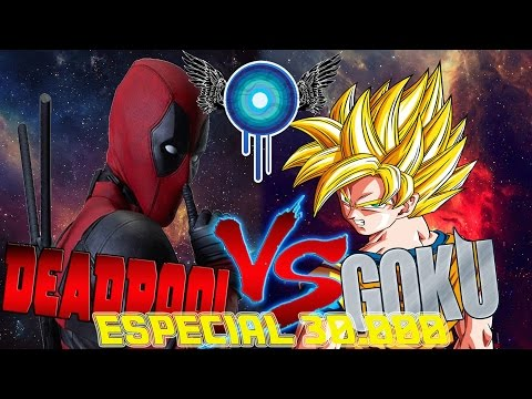 DEADPOOL VS GOKU RAP | IVANGEL MUSC | ESPECIAL 30.000 Suscriptores