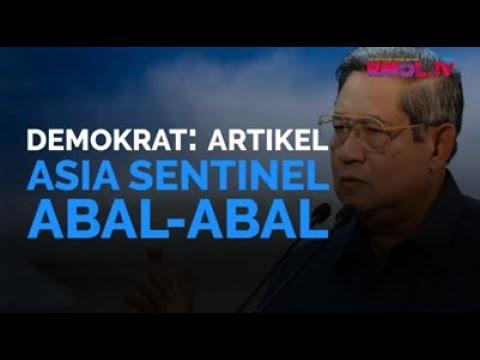Demokrat: Artikel Asia Sentinel Abal-abal