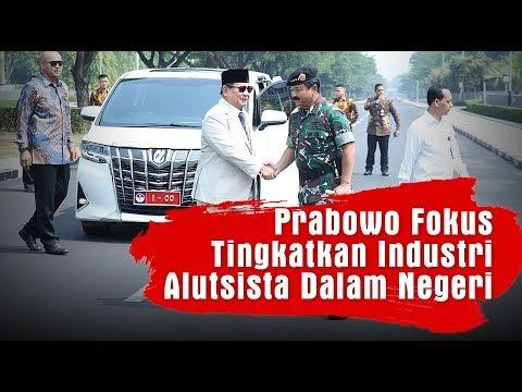 Prabowo Fokus Tingkatkan Industri Alutsista Dalam Negeri
