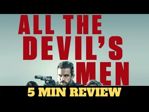 All the Devils Men (2018) - movie review