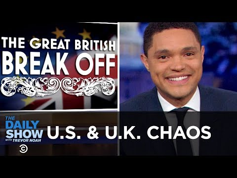 The US  The UK Allies in Chaos
