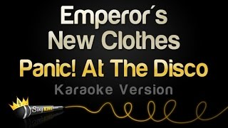 Panic! At The Disco - Emperor's New Clothes (Karaoke Version)