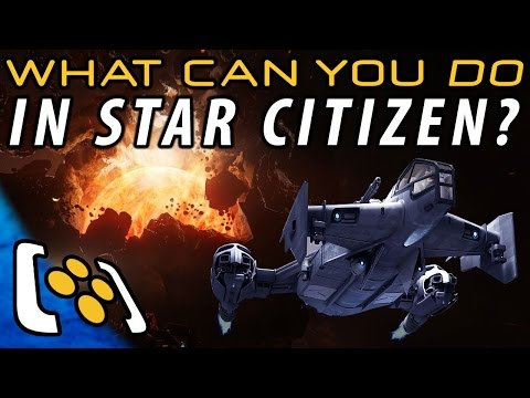 Star Citizen: 5 Cool Things You Can Do RIGHT NOW